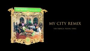 Young Stoner Life & Young Thug – My City Remix (feat. YTB Trench) [Official Audio]