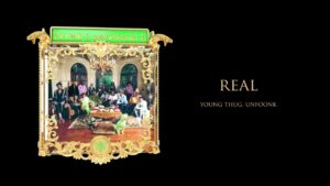 Young Stoner Life, Young Thug & Unfoonk – Real [Official Audio]