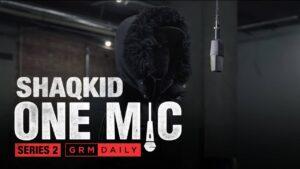 Shaqkid – One Mic Freestyle | GRM Daily