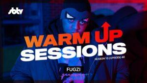 Fugzi   Warm Up Sessions [S10.EP48]: SBTV
