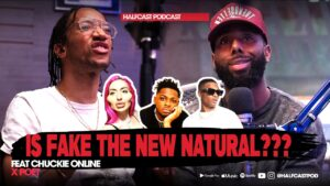 Is FAKE The New NATURAL??? || Halfcast Podcast