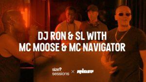 size? sessions: DJ Ron & SL with MC Moose & MC Navigator