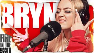 BRYN – Fire in the Booth pt1