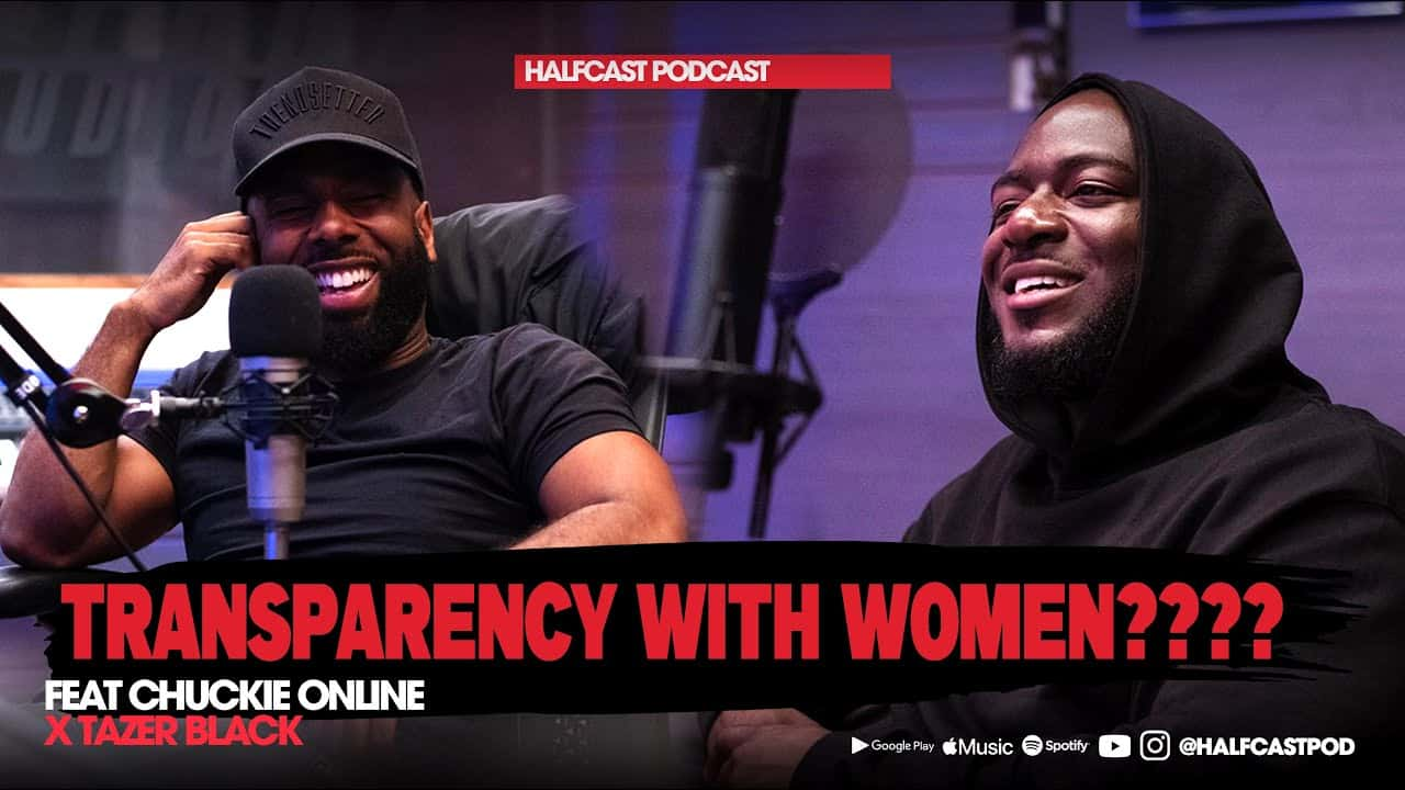 How Transparent Can You REALLY Be With GIRLS?? || Halfcast Podcast