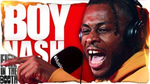 Boy Nash – Fire in the Booth pt1