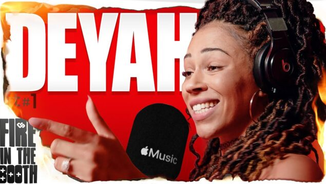 Deyah – Fire in the Booth pt1