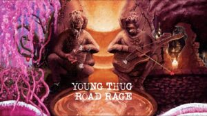 Young Thug – Road Rage [Official Lyric Video]
