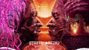Young Thug – Stupid/Asking [Official Audio]